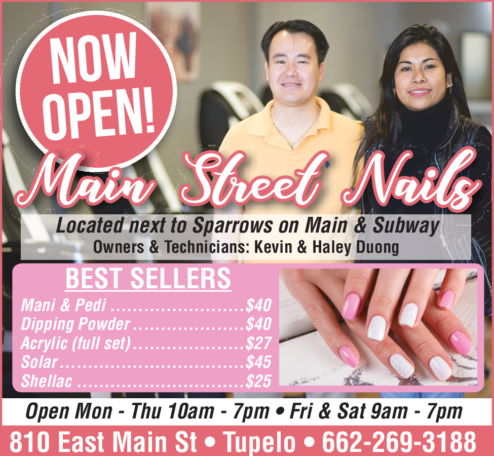 Now Open Nail Salon in Tupelo, Mississippi - Main Street Nails